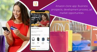 Propitious tips that could help you build an efficient Amazon clone app successfully