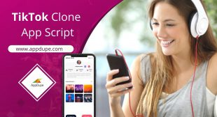 Develop An Alluring Social Video-sharing App With TikTok Clone Solutio