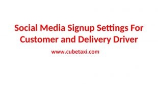 Social Media Signup Settings for Customers and Delivery Drivers