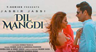 Dil Mangdi Lyrics