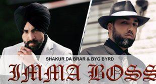 Imma Boss Lyrics – Shakur Da Brar