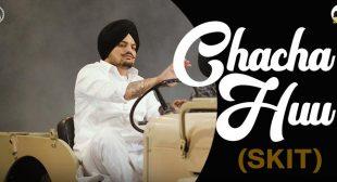 Chacha Huu Lyrics – Sidhu Moose Wala