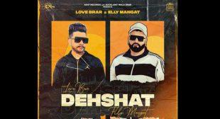 Dehshat Lyrics – Elly Mangat