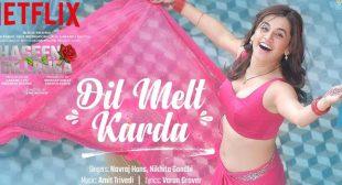 Dil Melt Karda Lyrics