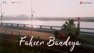 FAKEER BANDEYA LYRICS – GAJENDRA VERMA