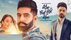Kise De Kol Gal Na Kari – Goldy Desi Crew