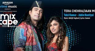 Tera Chehra Jaan Meri Lyrics – Jubin Nautiyal