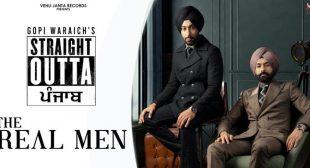 The Real Men Lyrics – Gopi Waraich