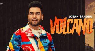 Volcano Lyrics – Joban Sandhu