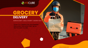 How to Create an on-demand Grocery Delivery App with Instacart Clone