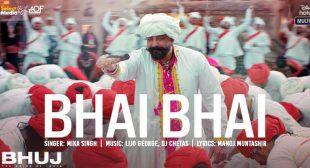 Bhai Bhai Lyrics – Bhuj