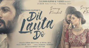Dil Lauta Do Lyrics – Jubin Nautiyal