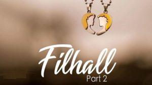 Filhaal 2 Lyrics In Hindi – B Praak
