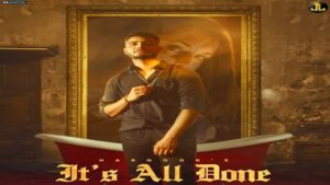 IT'S ALL DONE – HARNOOR