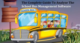The Complete Guide To Analyse The School Bus Management Software