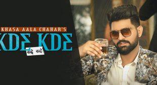 Kde Kde Lyrics – Khasa Aala Chahar