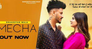Mecha Lyrics – Draakeyan Wala