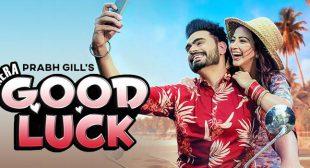 Mera Good Luck Lyrics – Prabh Gill