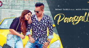 PAAGALL LYRICS – Romi Tahli x Miss Pooja | Pagal | LyricsBull.com