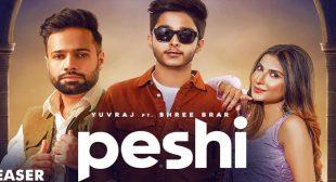 Peshi Lyrics – Yuvraj
