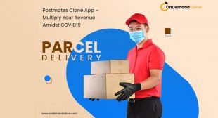 Postmates Clone App – Multiply Your Revenue Amidst COVID19