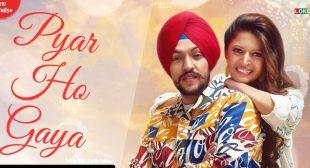 Pyar Ho Gaya Lyrics – Sanam Parowal