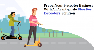 Propel Your E-scooter Business With An Avant-garde Uber For E-scooters – NaxaCanada