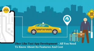Taxi booking apps – All You Need To Know About Its Features And Cost