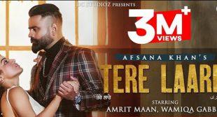 Tere Laare Lyrics – Afsana Khan