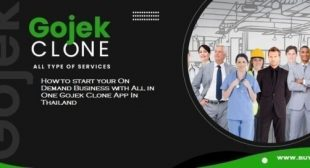How to start your On Demand Business with All in One Gojek Clone App In Thailand?