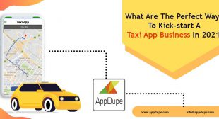 Perfect Ways To Kick-start A Taxi booking software In 2021?