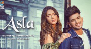 Asla Lyrics – Dilnoor