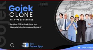 Gojek Clone App Development: Characteristics, Purpose, And Scope