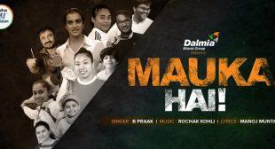 Mauka Hai Lyrics – B Praak