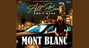 Mont Blanc Lyrics – Amrit Maan