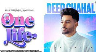 One Life Lyrics – Deep Chahal