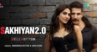 Sakhiyan 2.0 Lyrics – Bellbottom