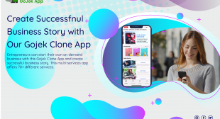 Gojek Clone App – How Does It Support Your Multi Services Business