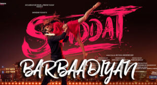 Barbaadiyan Lyrics – Shiddat