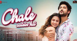 Chale Aatein Hai Lyrics