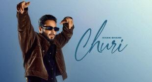 Churi Lyrics – Khan Bhaini