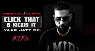Click That B Kickin It Lyrics – Karan Aujla