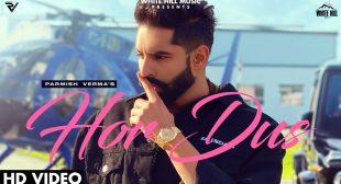 Hor Dus Lyrics – Parmish Verma