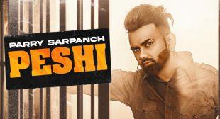 Peshi Lyrics – Parry Sarpanch