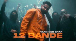 12 Bande Lyrics – Varinder Brar