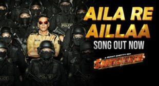 Aila Re Aila Lyrics – Sooryavanshi