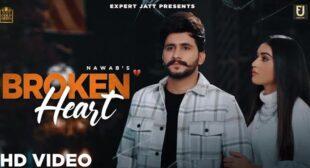 Broken Heart Lyrics – Nawab