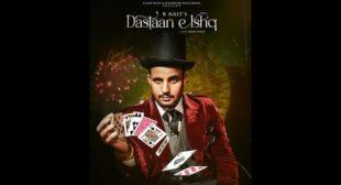 Dastaan E Ishq Lyrics – R Nait