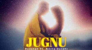 Jugnu Lyrics – Badshah
