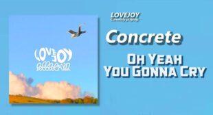 Oh Yeah, You Gonna Cry Lyrics – Lovejoy